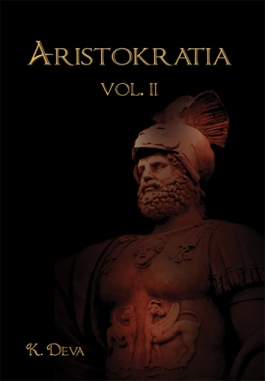 Aristokratia Volume Two