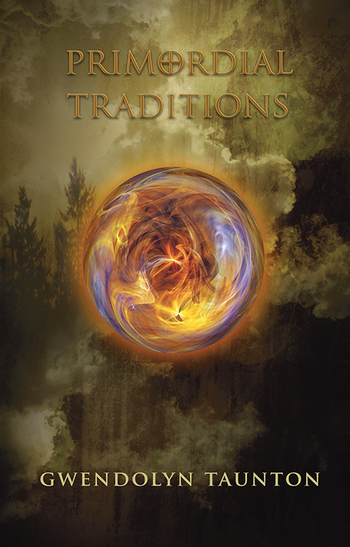 primordial traditions, gwendolyn taunon